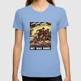 Buy War Bonds -- WW2 Propaganda T-shirt