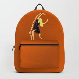 Vania, dance like nobody is watching!! Backpack