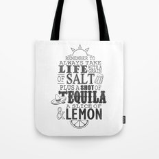 Life is like a bottle of Tequila... Tote Bag
