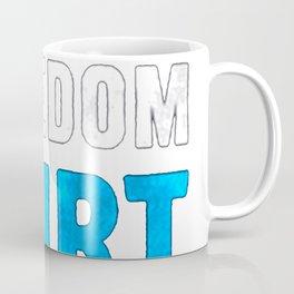 FREEDOM SHIRT T-SHIRT Coffee Mug