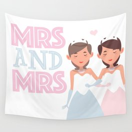 Mrs and Mrs lesbian gay wedding Wall Tapestry