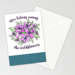 You belong among the wildflowers voilet Stationery Cards