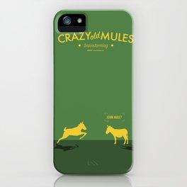 Crazy old Mule / John Mule iPhone Case