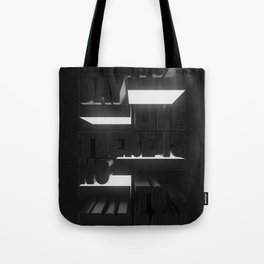 Live Today Like There Is No Tomorrow Tote Bag
