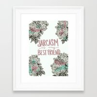 sarcasm Framed Art Prints featuring Sarcasm by Sarah Brust