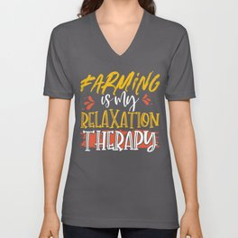 Farmer Gift Farming is My Relaxation Therapy Unisex V-Neck