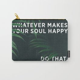 HAPPY SOUL Carry-All Pouch