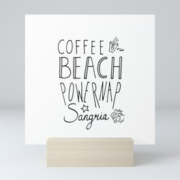 daily goals coffee beach powernap sangria handlettering Mini Art Print