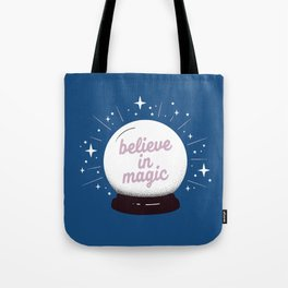 "Crystal ball ""believe in magic"" Tote Bag"