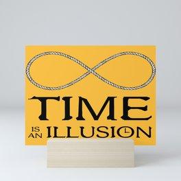 Time is an Illusion - Infinite Present Mini Art Print