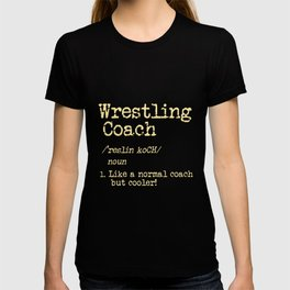 Wrestling Coach Gift I Greco Roman I Cool Definition T-shirt