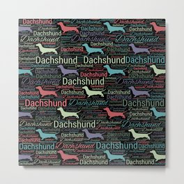 Dachshund silhouette and word art pattern Metal Print