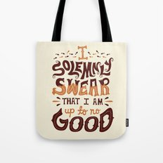 I am up to no good Tote Bag