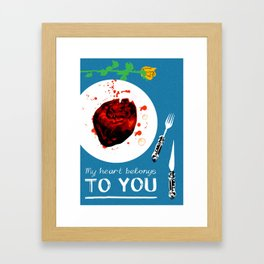 Bloody Valentine (My Heart Belongs To You) Framed Art Print