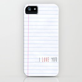 ...I Love you iPhone Case