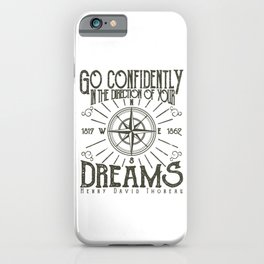 Inspirational Quote Go Confidently Encouraging Sayings iPhone Case