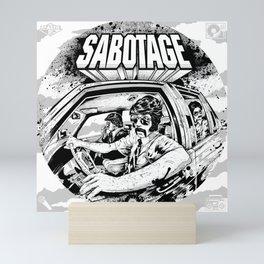 Sabotage Mini Art Print