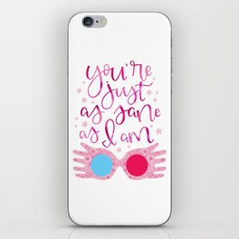 You're Just as Sane as I am iPhone Skin