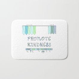 Promote Kindness Word Art in Blues and Greens Bath Mat