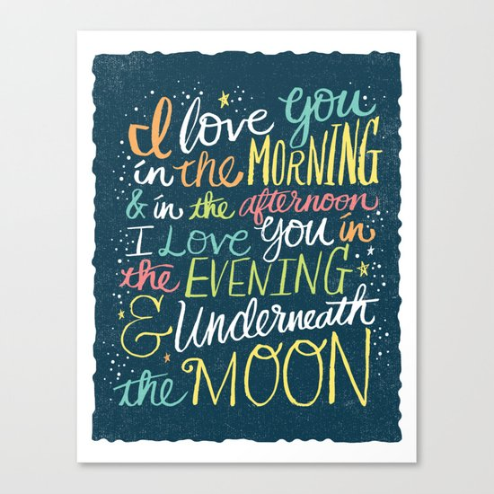 I LOVE YOU IN THE MORNING (color) Canvas Print