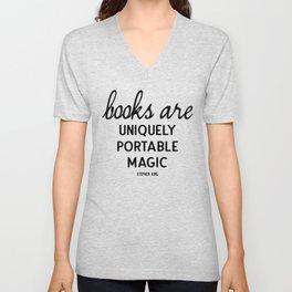 Books are uniquely portable magic | Stephen King Unisex V-Neck