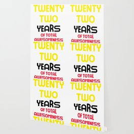twenty two years of total awesomeness cute birthday gift idea Wallpaper