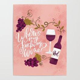 Where's My Fucking Wine? Poster