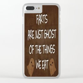 Farts Are Ghost Clear iPhone Case