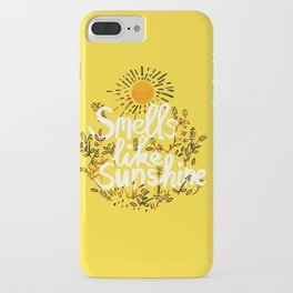 Smells Like Sunshine iPhone Case