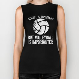 School Is Important But Volleyball Is Importanter Biker Tank