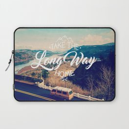 Take the long way home Laptop Sleeve