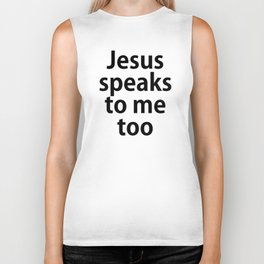 Jesus Speaks to Me Too Biker Tank