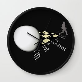 I'm not a number Wall Clock
