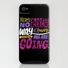 No Earthly Way... iPhone (4, 4s) Slim Case