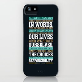 Lab No. 4 One's Philosophy Is Not Best Expressed Eleanor Roosevelt Life Inspirational Quote iPhone Case