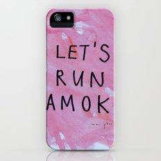 let's run amok iPhone (5, 5s) Slim Case