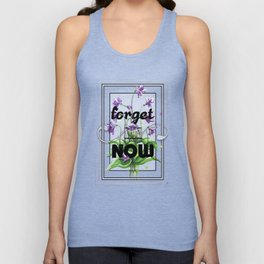 Forget me Now Unisex Tank Top