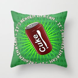 It's Heaven in a Can Throw Pillow