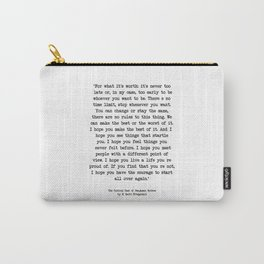 It's Never Too Late Benjamin Button Carry-All Pouch