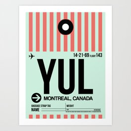 YUL Montreal Luggage Tag 2 Art Print
