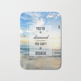 You're a diamond Bath Mat