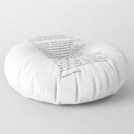 IF Quote Print. If you can keep your head when all about you Are losing theirs and blaming it on you Floor Pillow