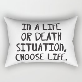 Life or Death. Rectangular Pillow