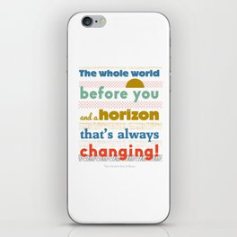 The Whole World Before You iPhone Skin