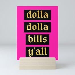 Get Yo Bag Mini Art Print