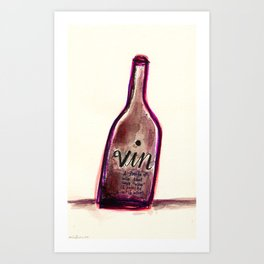 "Vin - A Bottle of Wine That Says ""Wine"" (& Painted with Wine) Art Print"