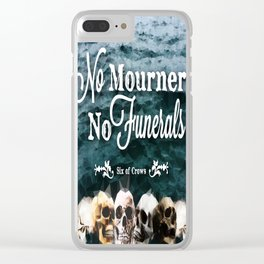 No Mourners - White Clear iPhone Case