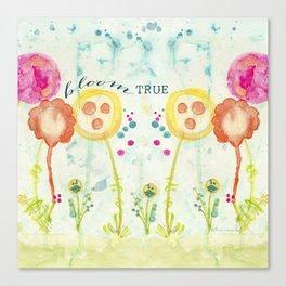 Bloom True by Terri Conrad Designs Canvas Print