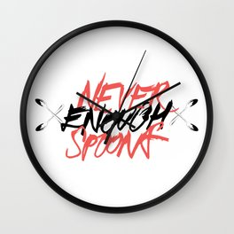 Never Enough Spoons Wall Clock