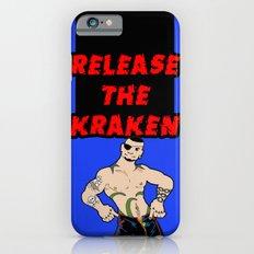 Release The Kraken Slim Case iPhone 6s